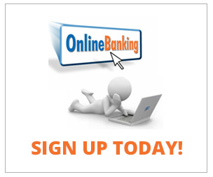 sign up for online banking today